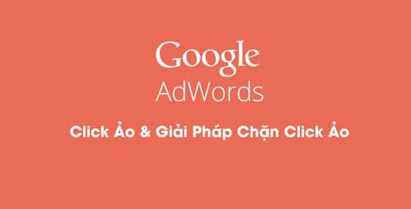 6-cach-chong-click-tac-quang-cao-google-adwords-1