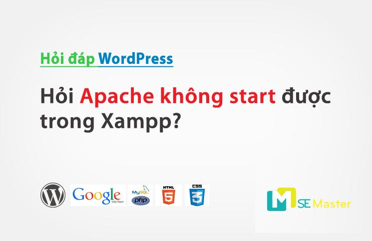 Giúp bạn sửa lỗi không mở được Apache Xampp trên win 8 8.1, 10